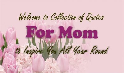 For Mom Quote Collection
