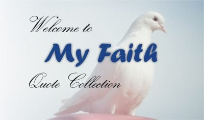 My Faith Collection of Christian Quotes